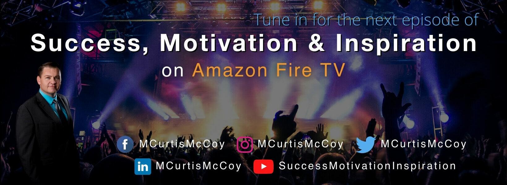 Success, Motivation & Inspiration on Amazon Fire TV