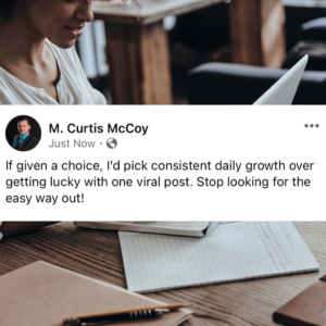 If given a choice, I'd pick consistent daily growth over getting lucky with one viral post. Stop looking for the easy way out!