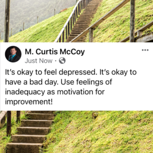 It's okay to feel depressed. It's okay to have a bad day. Use feelings of inadequacy as motivation for improvement!
