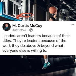Leaders aren't leaders because of their titles. They're leaders because of the work they do above & beyond what everyone else is willing to.