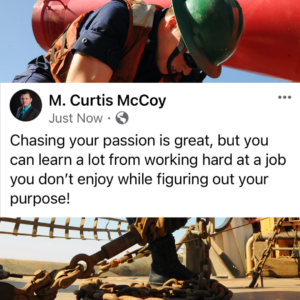 Chasing your passion is great, but you can learn a lot from working hard at a job you don't enjoy while figuring out your purpose.